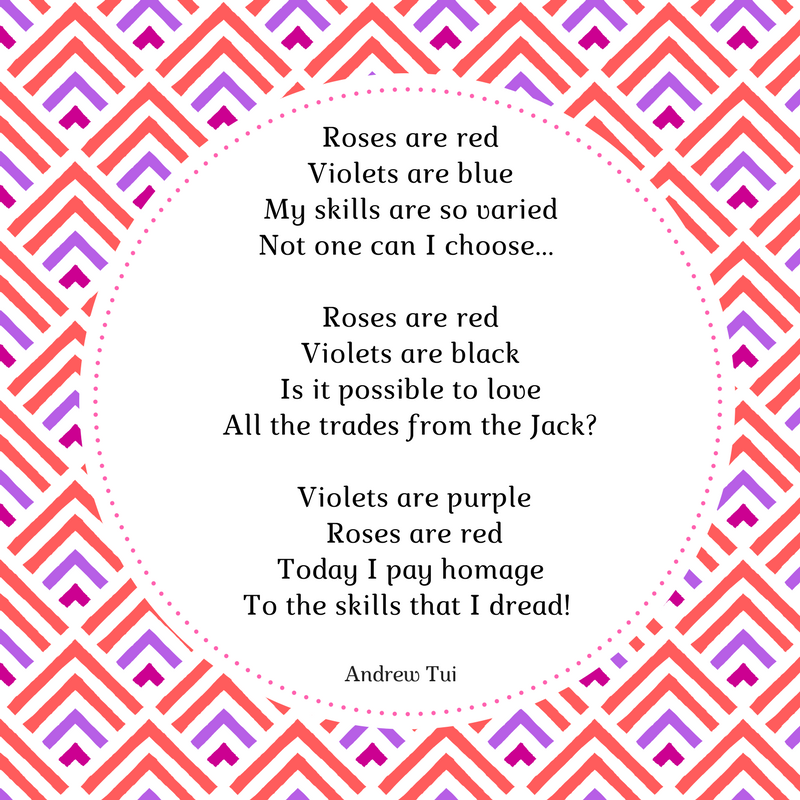 roses-are-red-violets-are-blue-my-skills-are-so-variednot-one-can-i-chooseroses-are-redviolets-are-blackis-it-possible-to-loveall-the-trades-from-the-jack-violets-are-purpleroses-are-redtoday-i-pay-ho